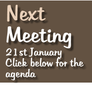 Next   Meeting 21st January Click below for the agenda