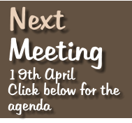 Next   Meeting 19th April Click below for the agenda