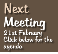 Next   Meeting 21st February Click below for the agenda