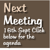 Next   Meeting 16th Sept Click below for the agenda