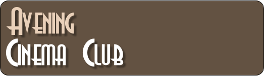 Avening         Cinema Club