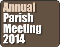 Annual Parish Meeting 2014